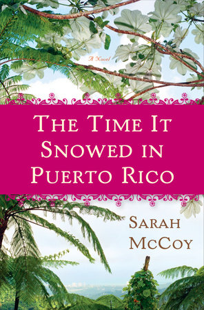 The Time It Snowed in Puerto Rico by