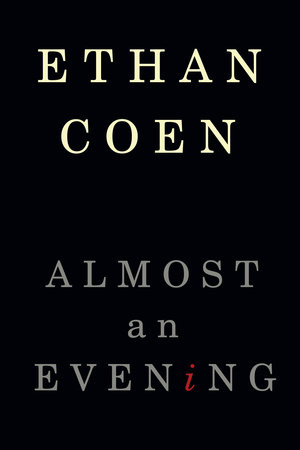 Almost an Evening by Ethan Coen