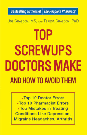 Top Screwups Doctors Make and How to Avoid Them by