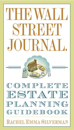 The Wall Street Journal Complete Estate-Planning Guidebook by