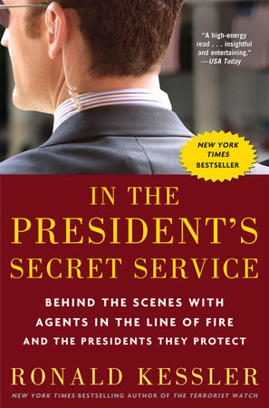 In the President's Secret Service by