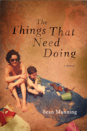 The Things That Need Doing by