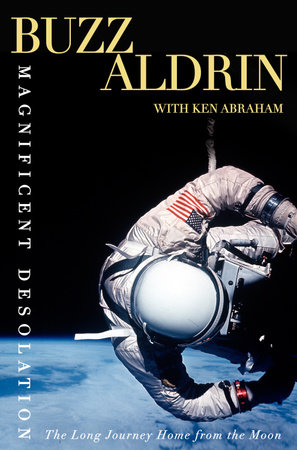 Magnificent Desolation by Ken Abraham and Buzz Aldrin