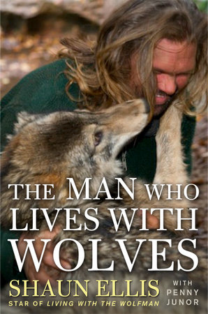 The Man Who Lives with Wolves by