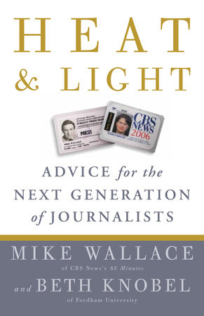 Heat and Light by Mike Wallace and Beth Knobel