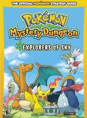 Pokemon Mystery Dungeon: Explorers of Sky by Prima Games