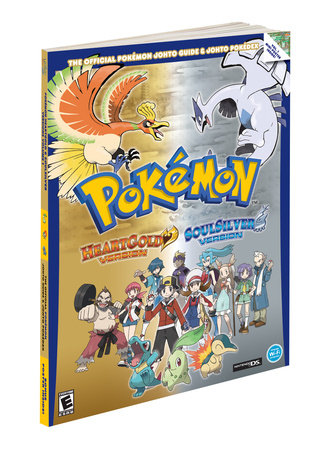 Pokemon HeartGold & SoulSilver: The Official Pokemon Johto Guide & Johto Pokedex by