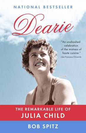 Dearie by Bob Spitz