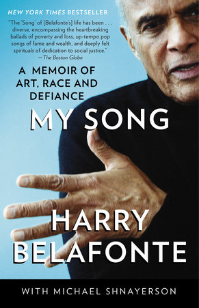 My Song by Michael Shnayerson and Harry Belafonte