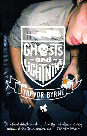 Ghosts and Lightning by Trevor Byrne