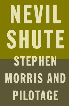 STEPHEN MORRIS by Nevil Shute