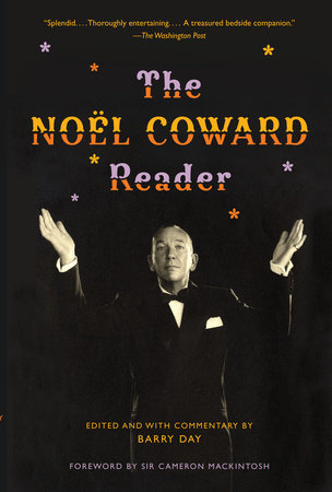 The  Noel Coward Reader by Noel Coward