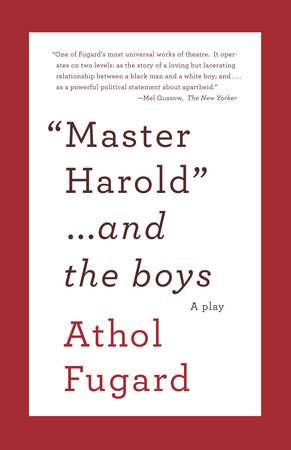 Master Harold and the Boys by