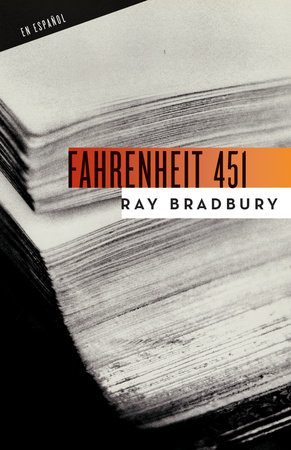 Fahrenheit 451 (Spanish Edition) by Ray Bradbury