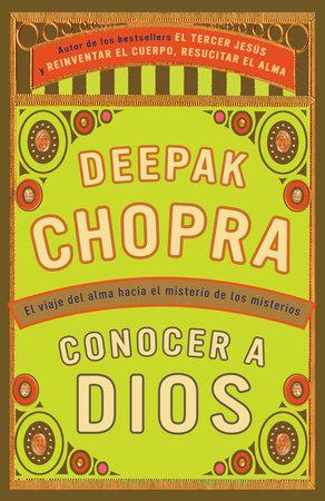 Conocer a Dios by Deepak Chopra
