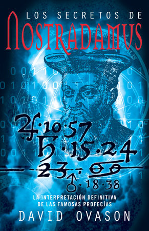 Los secretos de Nostradamus by David Ovason