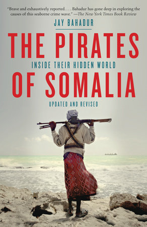 The Pirates of Somalia by