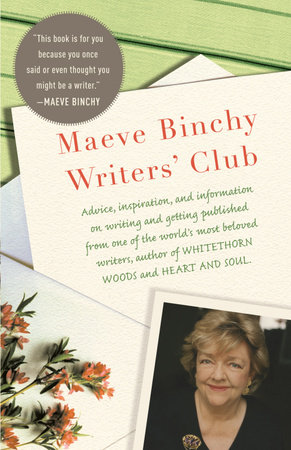 The Maeve Binchy Writers' Club by