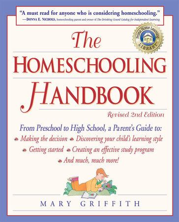 The Homeschooling Handbook by