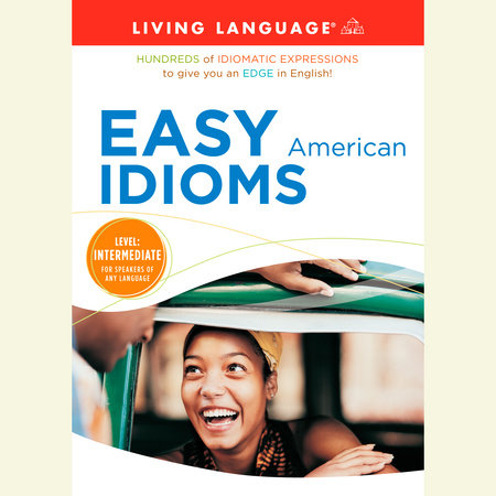Easy American Idioms by
