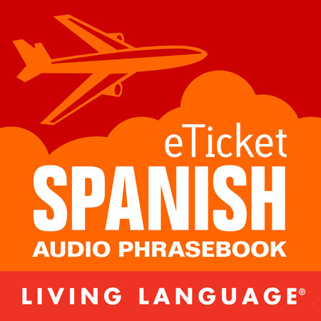 eTicket Spanish by Living Language