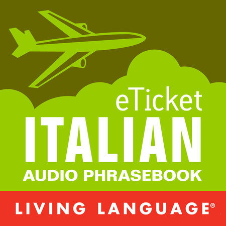 eTicket Italian by Living Language