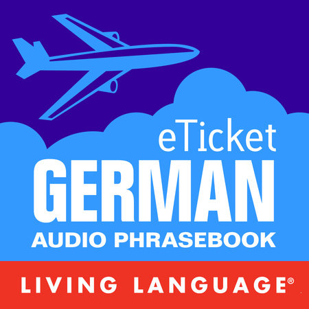 eTicket German by Living Language