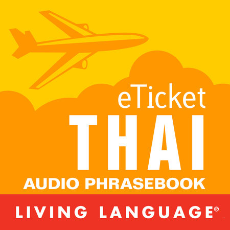 eTicket Thai by Living Language