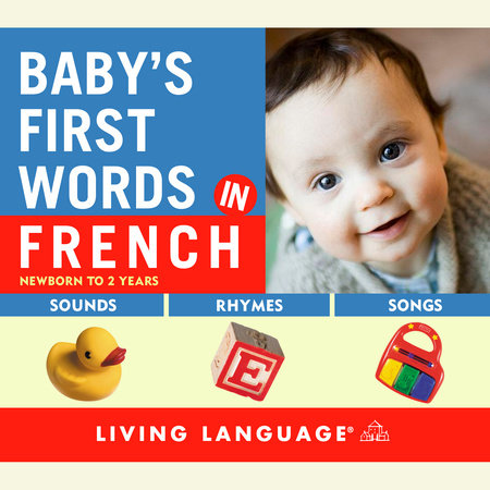 Baby's First Words in French by
