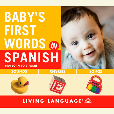 Baby's First Words in Spanish by Erika Levy