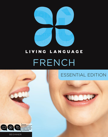 Living Language French, Essential Edition by