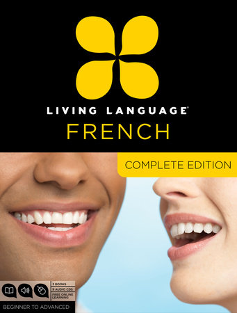 Living Language French, Complete Edition by