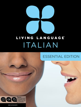 Living Language Italian, Essential Edition by Living Language