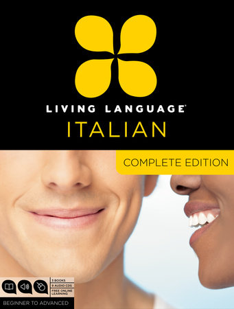Living Language Italian, Complete Edition by