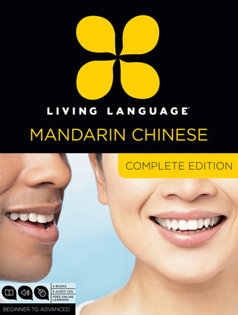 Living Language Mandarin Chinese, Complete Edition by