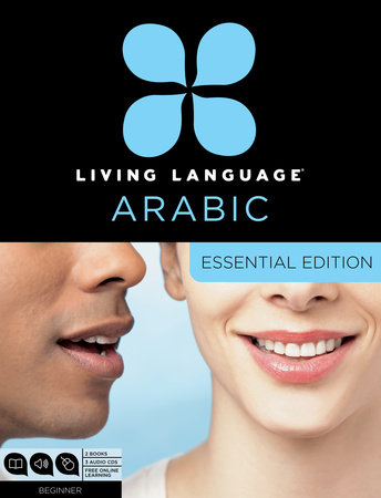 Living Language Arabic, Essential Edition by Living Language