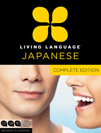 Living Language Japanese, Complete Edition by
