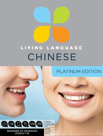 Living Language Chinese, Platinum Edition by Living Language