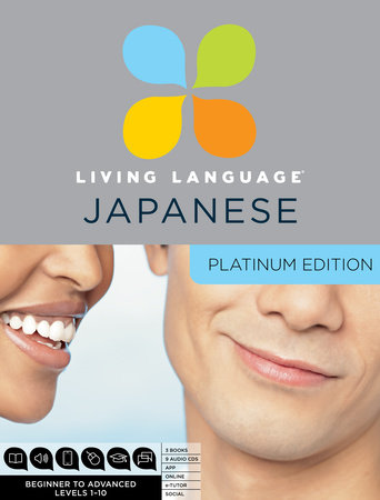 Living Language Japanese, Platinum Edition by Living Language