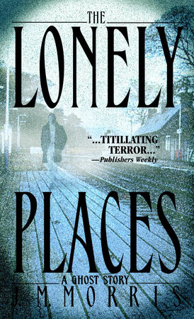 The Lonely Places by