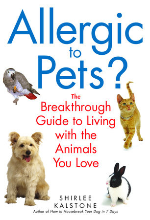 Allergic to Pets? by Shirlee Kalstone