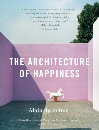 The Architecture of Happiness by