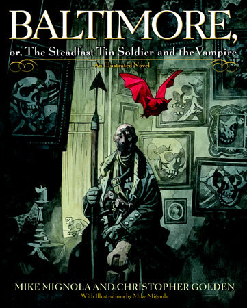 Baltimore, by Christopher Golden and Mike Mignola