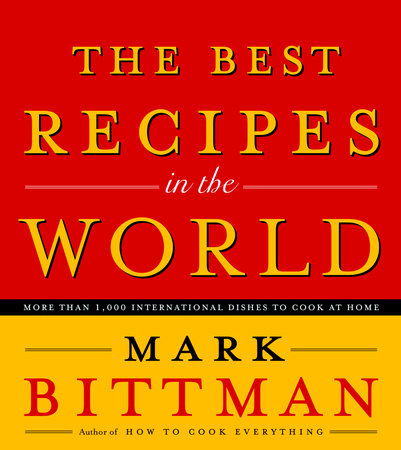 The Best Recipes in the World by