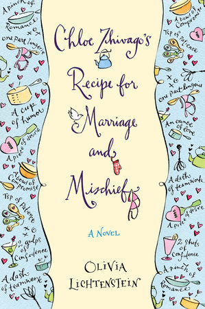 Chloe Zhivago's Recipe for Marriage and Mischief by