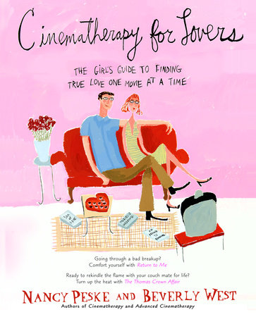Cinematherapy for Lovers by Beverly West and Nancy Peske