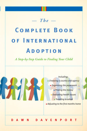 The Complete Book of International Adoption by