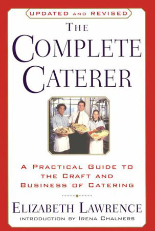 The Complete Caterer by Elizabeth Lawrence