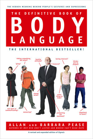 The Definitive Book of Body Language by Allan Pease and Barbara Pease