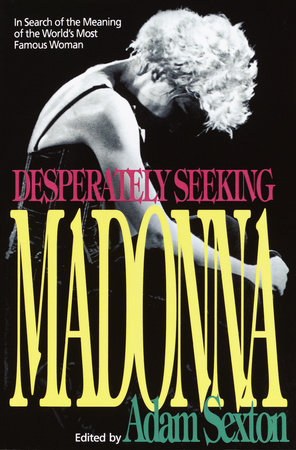 Desperately Seeking Madonna